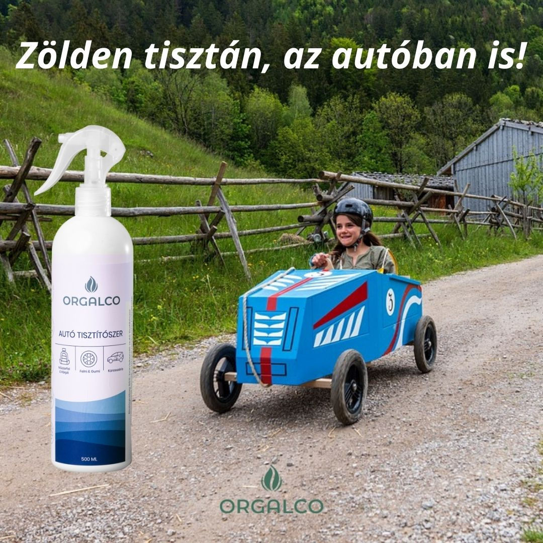 Zölden tisztán, az autóban is! Orgalco Autó tisztítószer